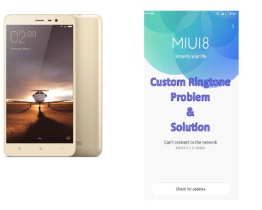 MIUI 8 Custom Ringtone Problem and Solution